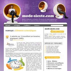Données scientifiques sur les bienfaits de la sieste: efficacité, productivité, santé, mémoire, performance, entreprise, travail