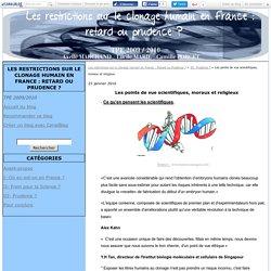 Les points de vue scientifiques, moraux et religieux - Les restrictions sur le clonage humain en France : Retard ou Prudence ?