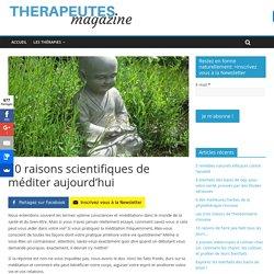 10 raisons scientifiques de méditer aujourd'hui - Therapeutes magazine