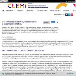 Les revues scientifiques, un modèle en pleine transformation- CLEMI