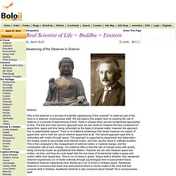 Real Scientist of Life = Buddha + Einstein by Amrit Sorli