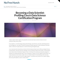 Becoming a Data Scientist: Profiling Cisco's Data Science Certification Program