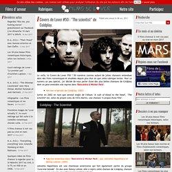 """Covers de Lover #50 : """"The scientist"""" de Coldplay. - Films de Lover, films d'amour et comédies romantiques."""
