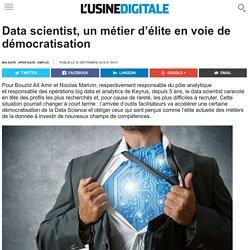 Data scientist, un métier d'élite en voie de démocratisation