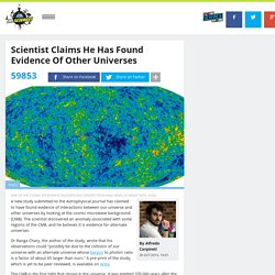 Scientist Claims He Has Found Evidence Of Other Universes