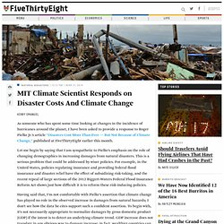 MIT Climate Scientist Responds on Disaster Costs And Climate Change