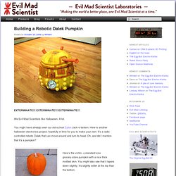 Building a Robotic Dalek Pumpkin
