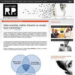 Data scientist, métier d'avenir ou simple buzz marketing ?