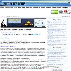 U.S. Scientist Patents Time Machine