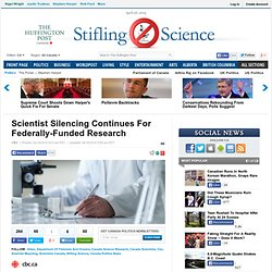 Scientist Silencing Continues For Federally-Funded Research