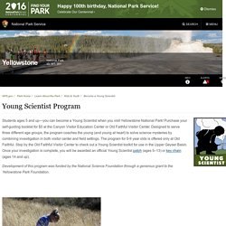 Young Scientist Program - Yellowstone National Park (U.S. National Park Service)