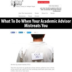 What To Do When Your Academic Advisor Mistreats You