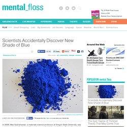 Scientists Accidentally Discover New Shade of Blue