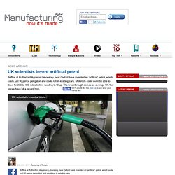 UK scientists invent artificial petrol - News Archive