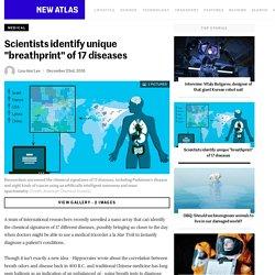 "Scientists identify unique ""breathprint"" of 17 diseases"