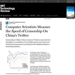Computer Scientists Measure the Speed of Censorship On China's Twitter