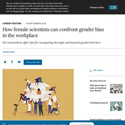 How female scientists can confront gender bias in the workplace