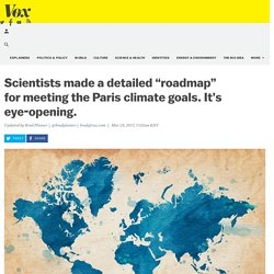 """Scientists made a detailed """"roadmap"""" for meeting the Paris climate goals. It's eye-opening."""