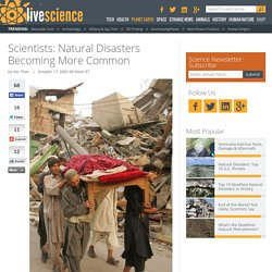 Scientists: Natural Disasters Becoming More Common
