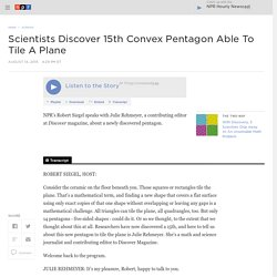 Scientists Discover 15th Convex Pentagon Able To Tile A Plane