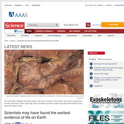 Scientists may have found the earliest evidence of life on Earth