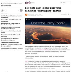 """Scientists claim to have discovered something """"earthshaking"""" on Mars"""