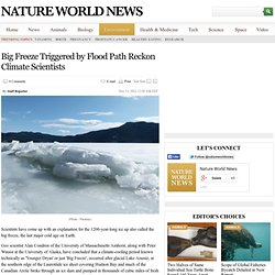 Big Freeze Triggered by Flood Path Reckon Climate Scientists : environment : NatureWorldNews