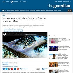 Nasa scientists find evidence of flowing water on Mars