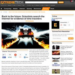 Back to the future: Scientists search the internet for evidence of time travelers