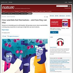 How scientists fool themselves – and how they can stop