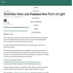 Scientists Have Just Found a New Form of Light