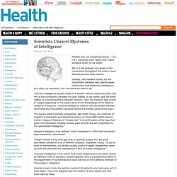 Scientists Unravel Mysteries of Intelligence - Health News - Hea