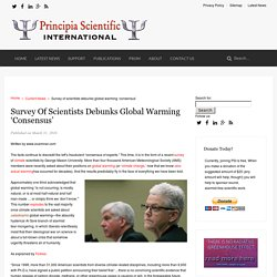 Survey of scientists debunks global warming 'consensus' - Principia Scientific International