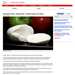 "Salvatore Cuomo: Scientists Prove ""Mozzarella"" is Best Cheese for Pizza"