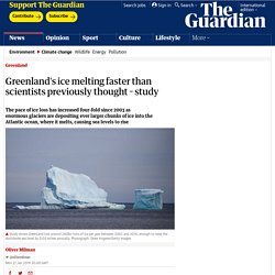 Greenland's ice melting faster than scientists previously thought – study