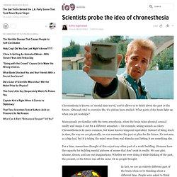 Scientists probe the idea of chronesthesia
