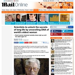 Scientists to unlock the secrets of long life by unravelling DNA of world's oldest woman