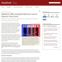 Scientists at Stanford and MIT find new way to harness waste heat