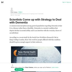 Scientists Come up with Strategy to Deal with Dementia