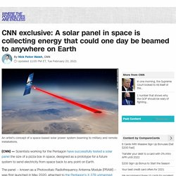 Pentagon scientists successfully test solar panel in space collecting energy that could one day be beamed to anywhere on Earth