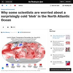 Why some scientists are worried about a surprisingly cold 'blob' in the North Atlantic Ocean