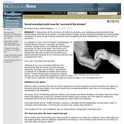 12.08.2009 - Social scientists build case for 'survival of the kindest'