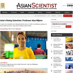 Asia's Rising Scientists: Professor Aisa Mijeno