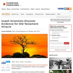 Israeli Scientists Discover Evidence for Old Testament Miracle