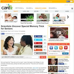 Scientists Uncover Special Memory Trick for Seniors