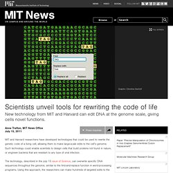 Scientists unveil tools for rewriting the code of life