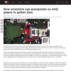How scientists can manipulate us with games to gather data