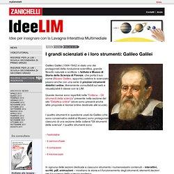 I grandi scienziati e i loro strumenti: Galileo Galilei