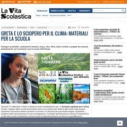 Greta e lo sciopero per il clima: materiali per la scuola