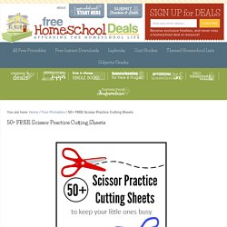 50+ FREE Scissor Practice Cutting Sheets